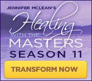 Healing With The Masters Season 11 - CLICK HERE TO TRANSFORM!